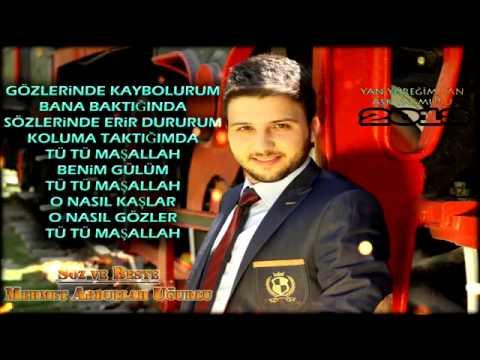 Mehmet Abdullah Uğurlu - TÜ TÜ MAŞALLAH