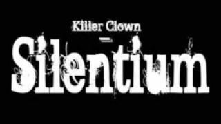 Killer Clown - Silentium