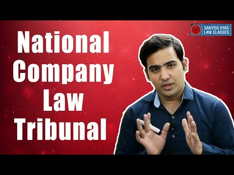 National Company Law Tribunal | NCLAT | Law Lectures | CS Executive | CA Final