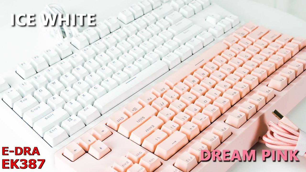 Bàn phím cơ E-DRA EK387 | Ngon - Rẻ cùng phối màu cực chất!