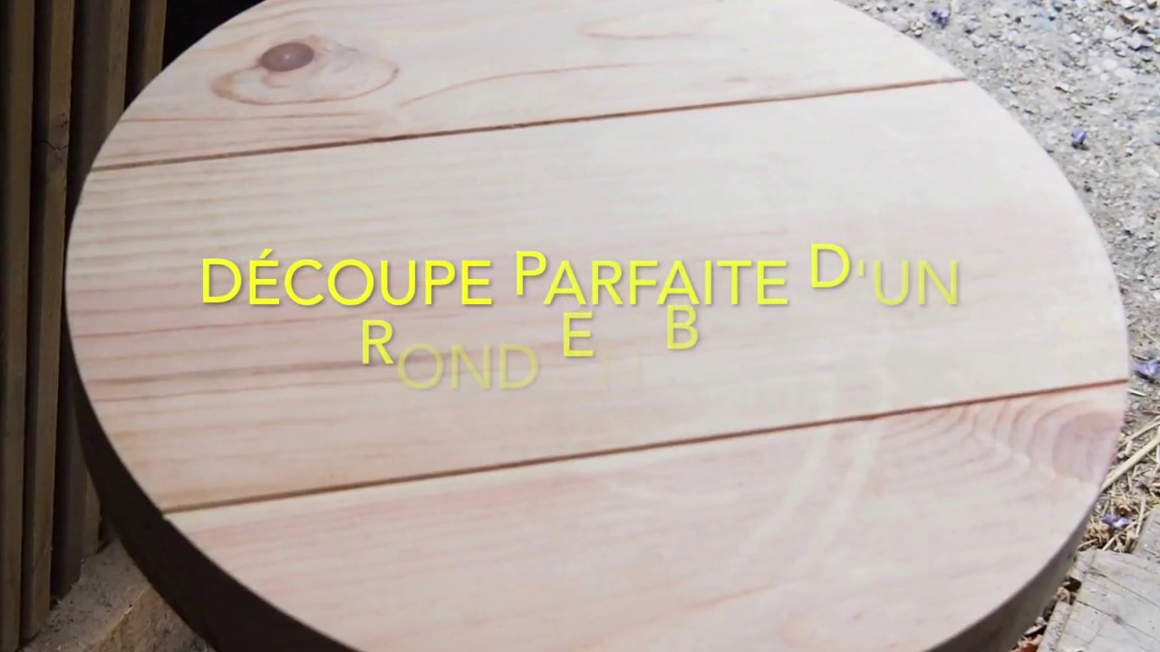 couper un rond parfait dans une planche de bois cut a perfect round in a wooden board youtube
