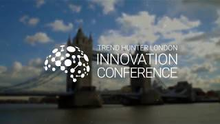 Trend Hunter London  Innovation Conference on Trends & Insight