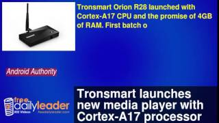 Tronsmart Launches New Media Player With Cortex-a17 Processor And Upto 4gb Of Ram