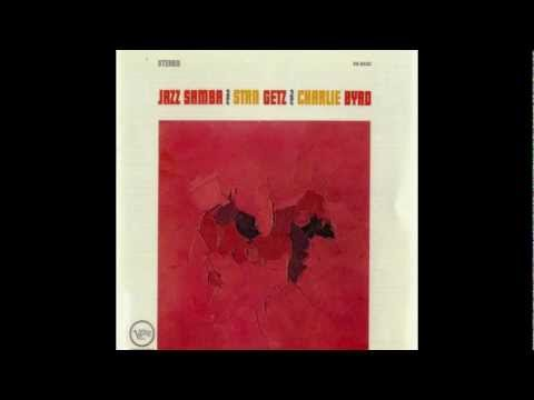 Samba De Uma Nota So-Charlie Byrd and Stan Getz
