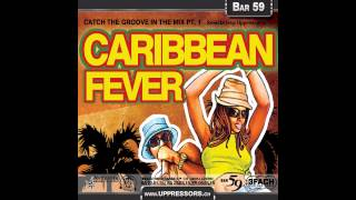 "CATCH THE GROOVE IN THE MIX: Pt. 1: ""Caribbean Fever"" (Selecta Iray @ GrooveInfection Radioshow)"