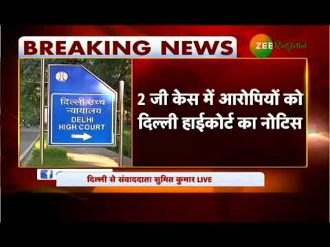 Delhi High Court Notice to Raja and Kanimozhi in 2G Case