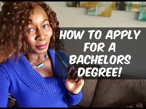 How To Apply For A Bachelors Degree! Complete Step by Step!