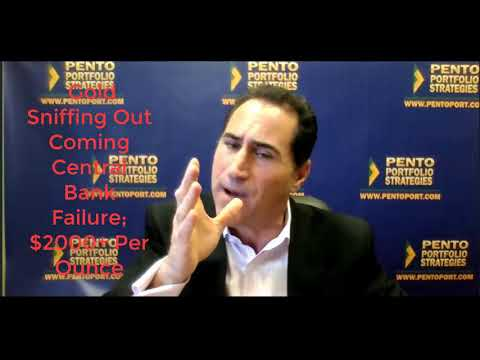 Michael Pento: Gold Sniffing Out Coming Central Bank Failure; $2000+ Per Ounce?