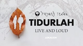 Gambar cover Payung Teduh - Tidurlah (Live And Loud)