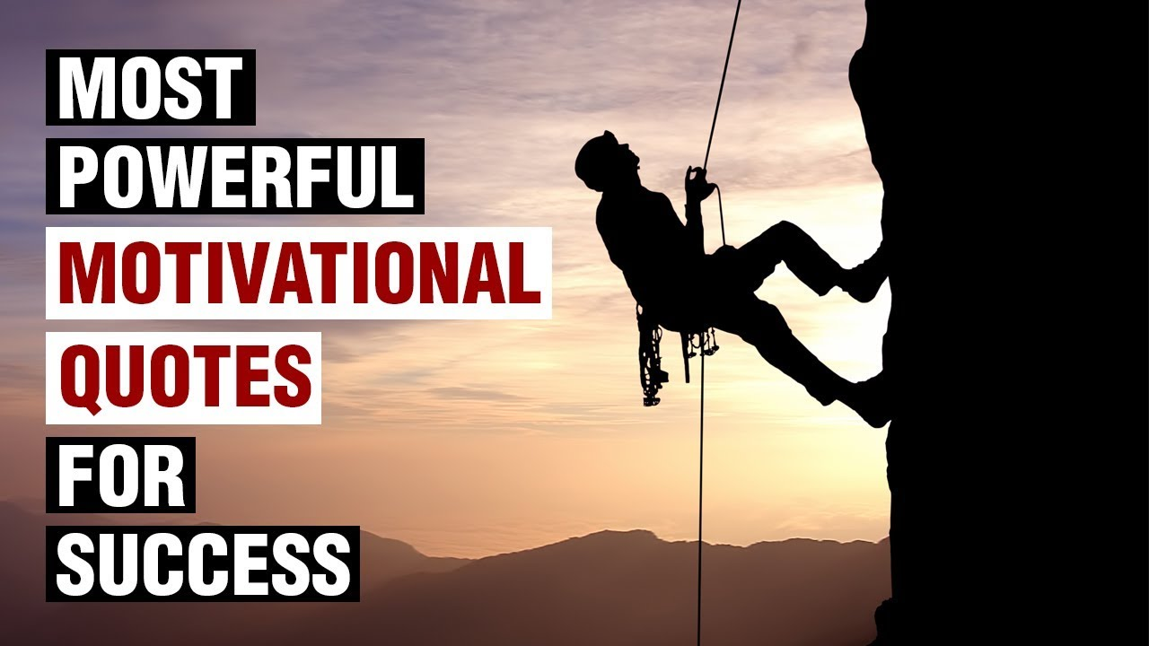 Most Powerful Motivational Quotes For Success In Life Youtube