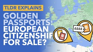 Golden Passports: The EU Furious With Two Countries 'Selling' EU Citizenship - TLDR News