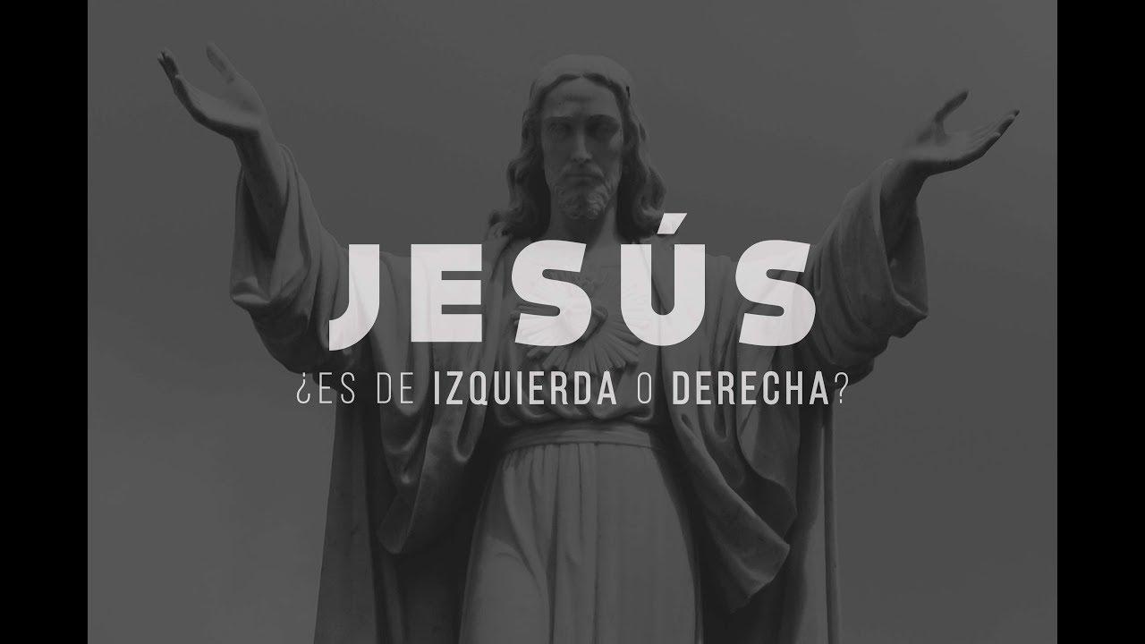 ¿JESÚS es de IZQUIERDA o DERECHA? Padre Luis toro.