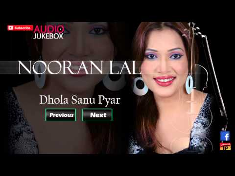 Dhola Sanu Pyar Deyan Nasheyan - Nooran Lal