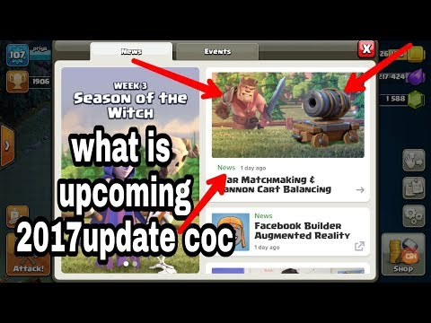 Total Information Of Coc Upcoming Update August 2017 War Matchmaking