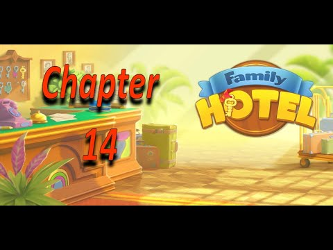 Family Hotel Romantic Story - Family Hotel Chapter 14