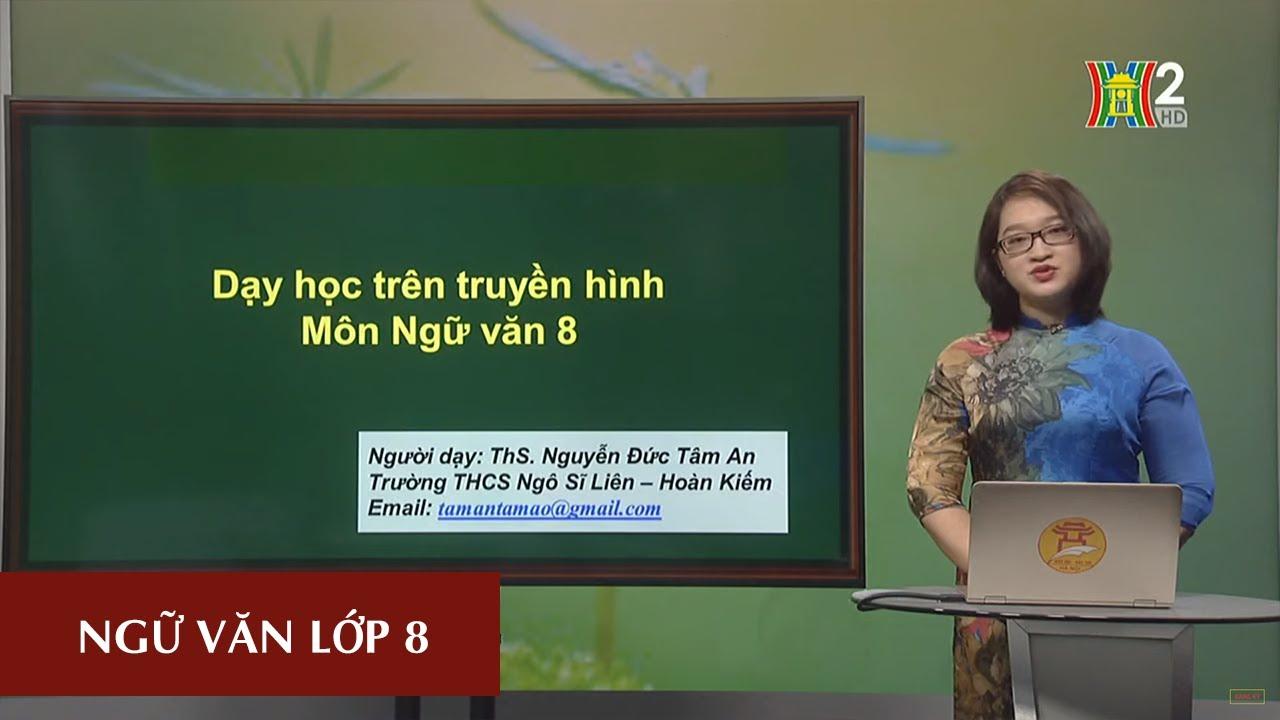 MÔN NGỮ VĂN – LỚP 8 | CÂU CẢM THÁN | 10H00 NGÀY 08.04.2020 | HANOITV