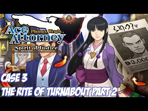Phoenix Wright: Ace Attorney - Spirit of Justice - The Rite of Turnabout Pt. 2