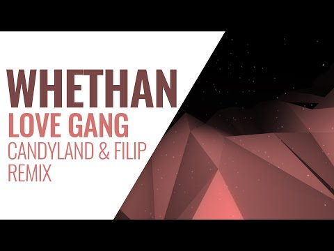 Whethan - Love Gang (feat. Charli XCX) [Candyland X Filip Remix]