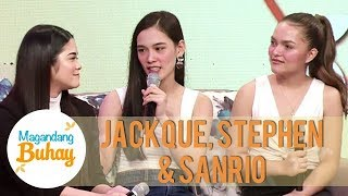 Jackque, Stephen, and Sanrio share their strength and weaknesses   Magandang Buhay