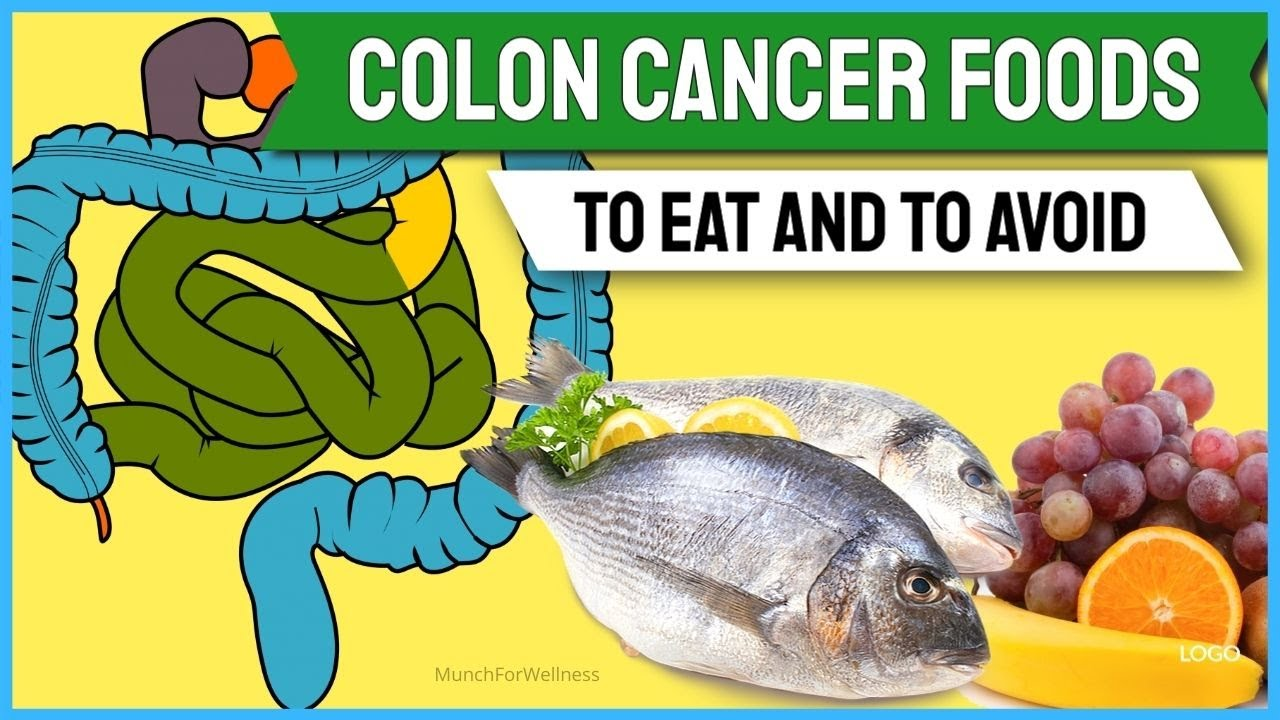 Colon Cancer Foods To Eat And One Specific Food To Avoid Youtube