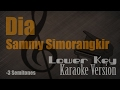 Sammy Simorangkir - Dia (Lower Key -3 Semitones) Karaoke Version Ayjeeme Karaoke