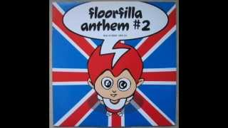 Download Floorfilla - Anthem #2 (DJ Cerla Floorfiller Mix) 1999 MP3 song and Music Video
