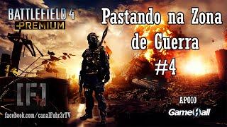 PC Gameplay: Battlefield 4 - Pastando na zona de Guerra #4