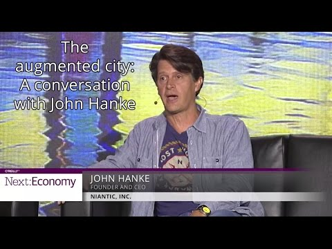 The augmented city: A conversation with John Hanke of Niantic, creator of Pokémon GO