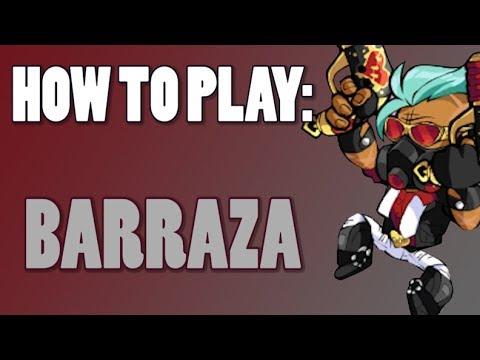 How To Play: BARRAZA (Brawlhalla)