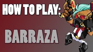 How To Play: BARRAZA (Brawlhalla)