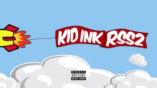 Kid Ink - Overdrive feat P Wright [Audio]