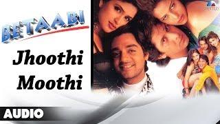 Betaabi : Jhoothi Moothi Full Audio Song | Chandrachur Singh, Mayuri Kango |