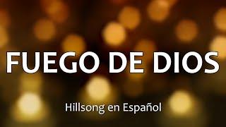C0139 FUEGO DE DIOS - Hillsong en Español (Letras)