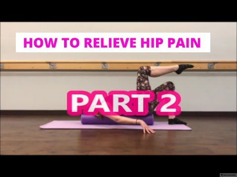 How To Relieve Hip Pain Part 2