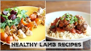 Two Quick Healthy Mid-Week Recipes using Lamb! | UK Dietitian Nichola Whitehead