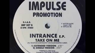 Intrance - Take On Me (Extended Version)