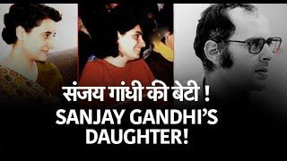 Main hi hun Sanjay Gandhi ki Beti .