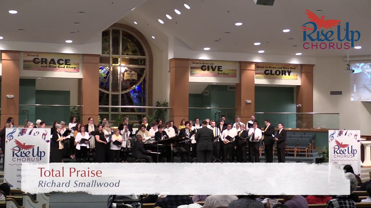 """Total Praise"" - Richard Smallwood"