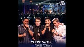 George Henrique e Rodrigo - Quero Saber ( Part. Bruno e Marrone )