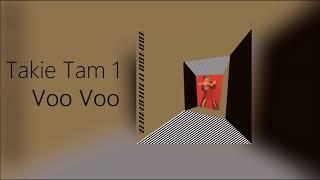 Voo Voo  -  Takie Tam 1 (Radio edit)
