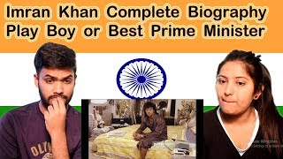 Indian Reaction on Imran Khan Complete Biography | Play Boy or Best Prime Minister | Swaggy d