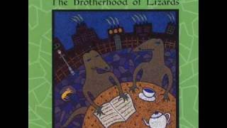 the Brotherhood of Lizards - Dear Anya