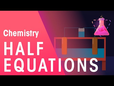 What Are Half Equations | Reactions | Chemistry | FuseSchool
