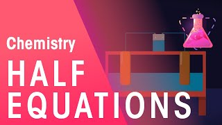 What are half equations | Chemistry for All | FuseSchool