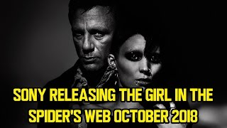 Sony releasing THE GIRL IN THE SPIDER'S WEB October 2018