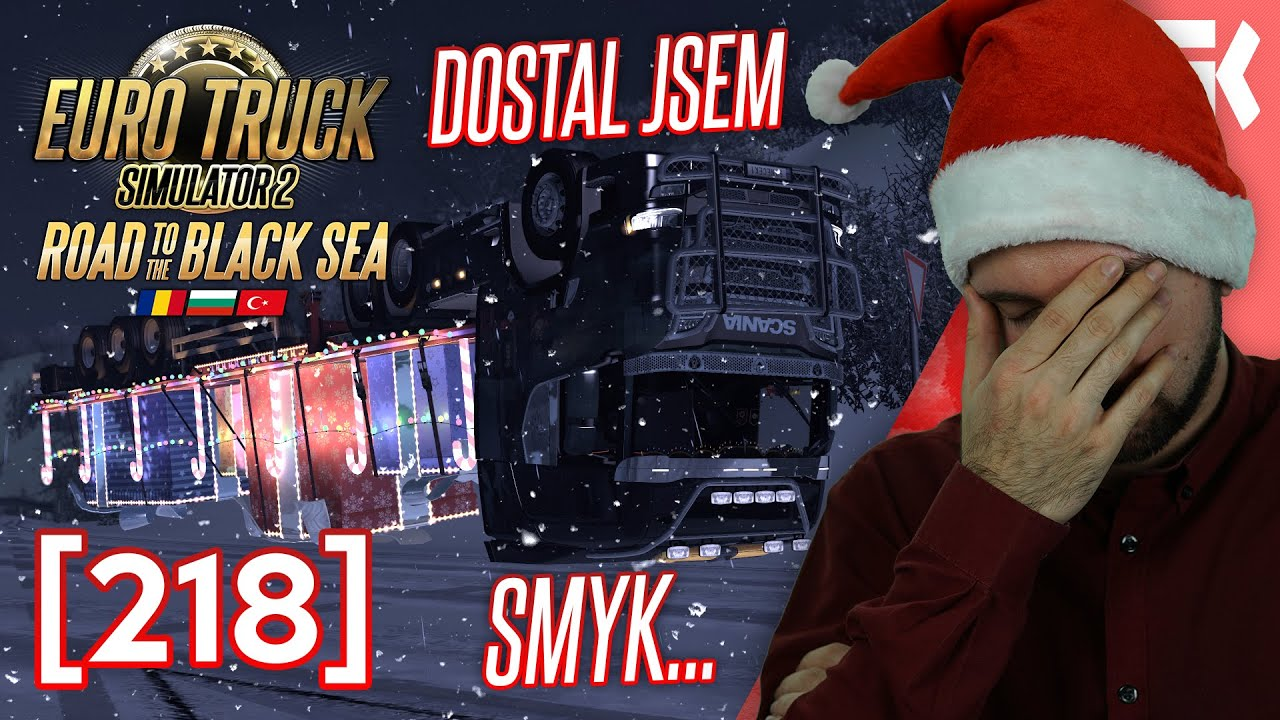 🎄 DOSTAL JSEM SMYK… | Euro Truck Simulator 2 #218 🎄