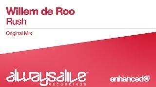 Video Willem de Roo - Rush (Original Mix) [OUT NOW] download MP3, 3GP, MP4, WEBM, AVI, FLV Juli 2018