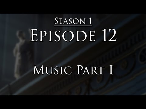 Episode 12  Music Part I