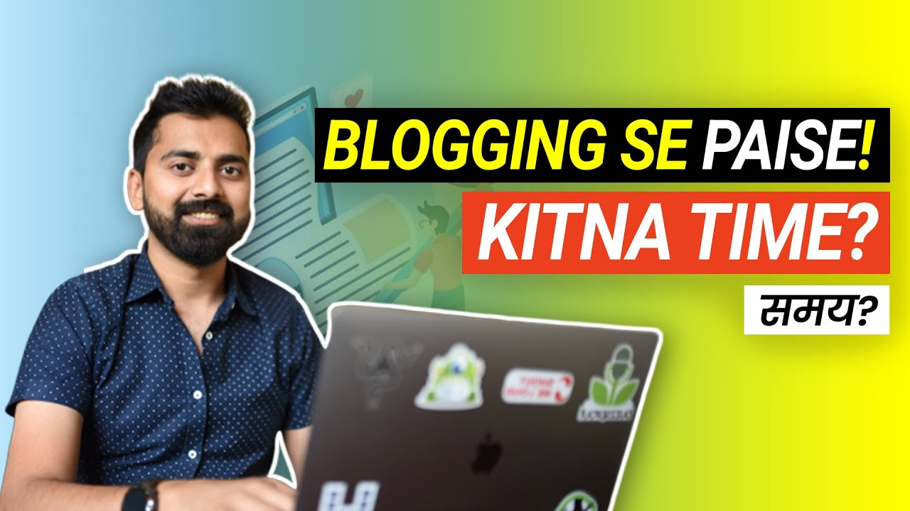 Kitne Dino main Blogging se Paise kamaye