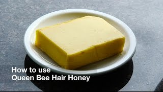 How to use Queen Bee Hair Honey